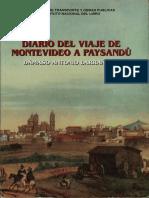 Damaso Antonio Larranaga - Diario Del Viaje de Montevideo a Paysandu