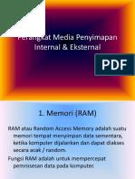 Perangkat Media Penyimapan Internal & Eksternal