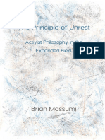Brian Massumi - The Principle of Unrest. Activist Philosophy in the Expanded Field, Open Humanities Press, 2017.