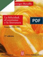 133993947-Georges-Bataille-La-Felicidad-El-Erotismo-y-La-Literatura-Ensayos-1944-1961.pdf