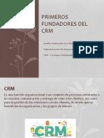 Primeros Fundadores Del CRM