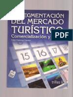 Fabio Cardenas Tabares ----- La segmentación del mercado turistico. Comercialización y venta