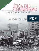 Ludwig Von Mises - Crítica Del Intervencionismo