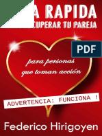 Guia Rapida Para Recuperar Tu Pareja Para Personas Que Toman Acción (Spanish Edition)_nodrm