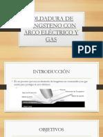 Soldadura de Tungsteno Con Arco Eléctrico y Gas
