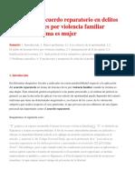 Sí Procede El Acuerdo Reparatorio en Delitos de Lesiones Leves Por Violencia Familiar Cuando La Víctima Es Mujer
