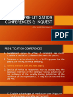 Pre-litigation Conferences & Inquest