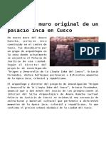Descubrimiento de muro original de un palacio inca en Cusco - Año 2018