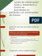 Unificación de Criterios Para Diagnóstico, Tratamiento y Prevención de Discapacidades en Pacientes Con Enfermedad de Hansen