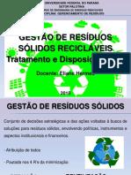 AULA 4 - GESTÃO DE RESÍDUOS SÓLIDOS RECICLÁVEIS - TRATAMENTO E DESTINAÇÃO FINAL PARTE 1.pdf