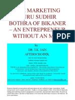 THE MARKETING GURU SUDHIR BOTHRA OF BIKANER – AN ENTREPRENEUR WITHOUT AN MBA