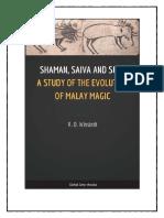 Shaman Saiva and Sufi a Study of the Evolution of Malay Magic (1)