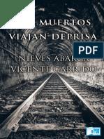 Los Muertos Viajan Deprisa - Vicente Garrido y Nieves Abarca.epub