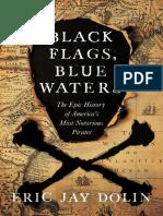 Black Flags, Blue Waters - Eric Jay Dolin.epub