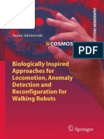 Biologically Inspired Approaches for Locomotion, Anomaly Detection and Reconfiguration for Walking Robots