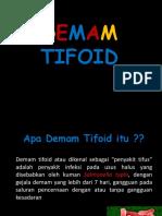 152857365 Penyuluhan Demam Tifoid