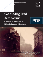 (Classical and Contemporary Social Theory) Alex Law, Eric Royal Lybeck-Sociological Amnesia_ Cross-currents in Disciplinary History-Ashgate (2015).pdf