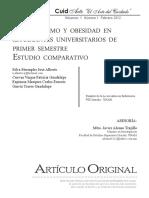 Sedentarismo y obesidad en estudiantes universitarios de primer semestre Estudio comparativo