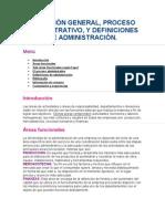 Direccion General, Proceso Administrativo Definicion de Admin is Trac Ion 1