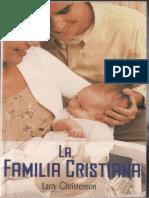 La familia cristiana Larry_Christenson..pdf