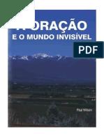 A Oracao e o Mundo Invisivel Paul Wilson