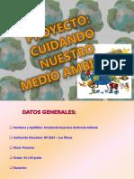 proyectocuidandonuestromedioambiente-121203233155-phpapp01.pptx