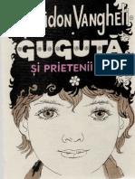 Spiridon Vangheli - Guguță și prietenii săi