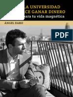 Porque La Universidad No Te Ganar Dinero. Angel Daro (1)