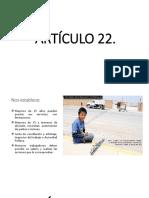 Artículo 22 y 22-Bis