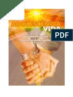 Adolescência e vida - Divaldo Pereira Franco