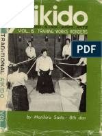 M. Saito - Traditional Aikido Vol. 5 - Training Works Wonders