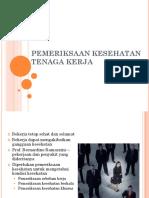 4_Pemeriksaan_Kesehatan_Tenaga_Kerja.pptx