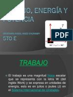 Trabajo, Energía y Potencia Cristhian Anco 5to E