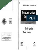 LIVRO CONCURSO - Raciocínio Lógico Simplificado - Vol. 1 (2010) - Sérgio Carvalho, Weber Campos