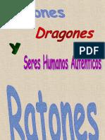 Ratones,Dragones y...