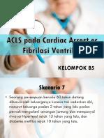ACLS pada cardiac arrest/fibrilasi ventrikel