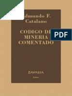 Código de minería comentado Catalano.pdf