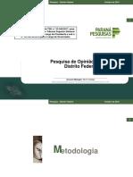 Pesquisa de Opinião Pública Distrito Federal