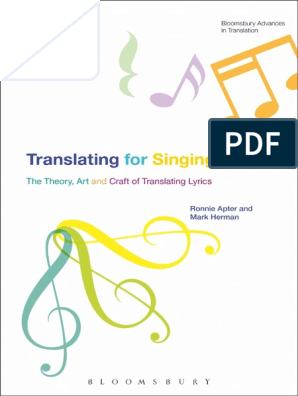 Translating For Singing - The Theory, Art and Craft of