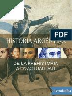 Historia-argentina-Desde-la-prehistoria-hasta-la-actualidad-AA-VV-1.pdf