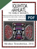 Niquihtoa Nahuatl, Yo hablo Nahuatl. Curso Yaoztotl Xipicoyotl