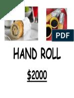 HAND ROLL