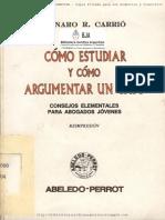 Cómo Estudiar y Cómo Argumentar Un Caso - Carrió, Genaro R.