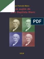 Joan Francés BLANC. Los Aujòls de Joan Baptista Blanc I
