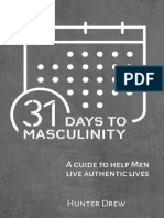 31 Days to Masculinity - A Guide to Help Men Live Authentic Lives