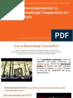 Aprendizaje Cooperativo...¿Cómo Hacerlo Realidad?