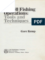 Oilwell Fishing Operations Tools and Techniques