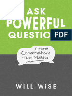 Ask Powerful Questions by Will Wise