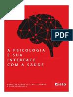 A Psicologia e sua Interface com a saúde