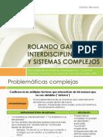 Interdisciplina y Sistemas Complejos. El Rolando Garcia